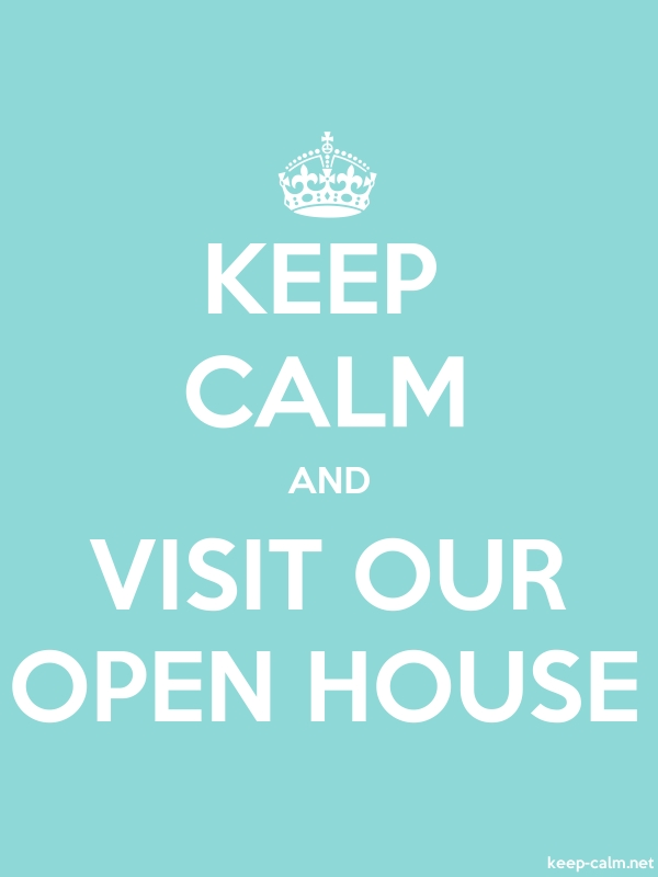 KEEP CALM AND VISIT OUR OPEN HOUSE - white/lightblue - Default (600x800)
