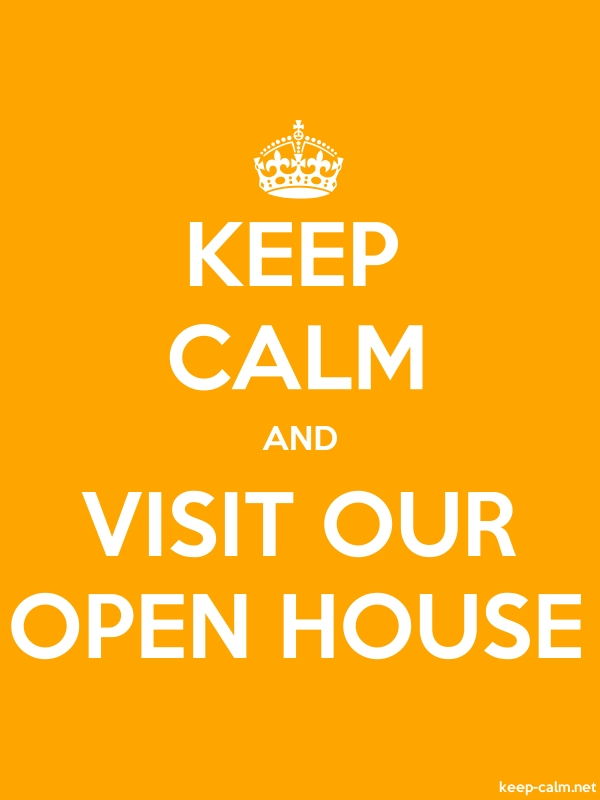 KEEP CALM AND VISIT OUR OPEN HOUSE - white/orange - Default (600x800)