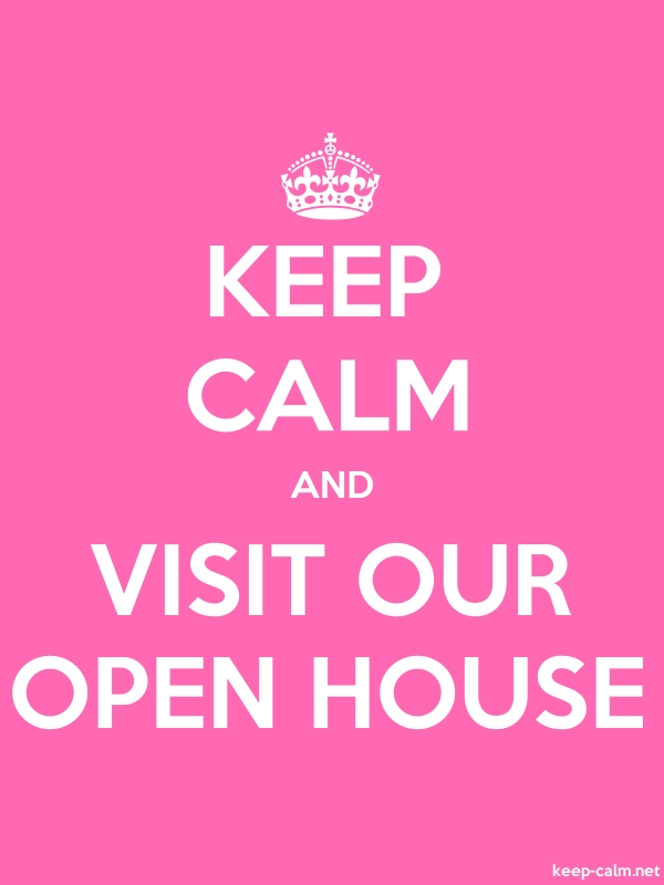 KEEP CALM AND VISIT OUR OPEN HOUSE - white/pink - Default (600x800)