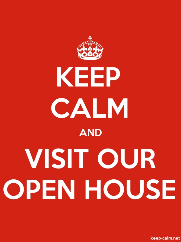 KEEP CALM AND VISIT OUR OPEN HOUSE - white/red - Default (600x800)
