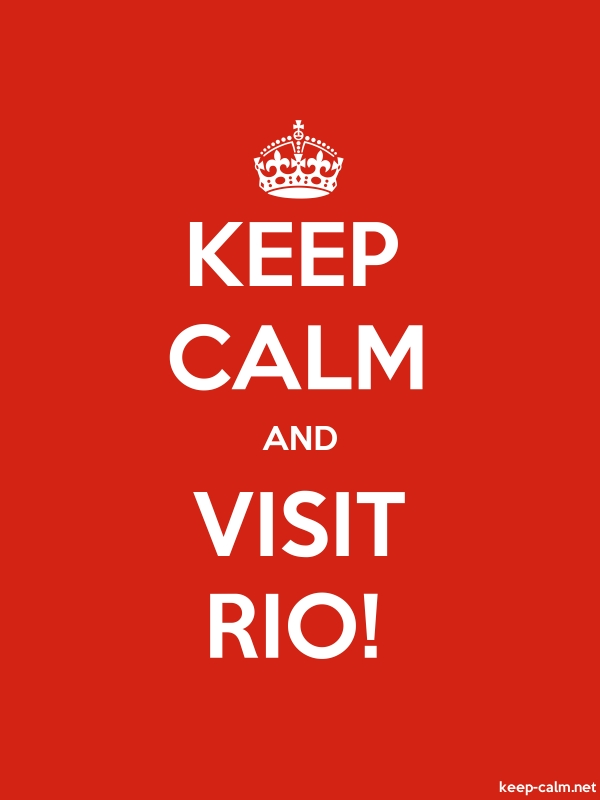 KEEP CALM AND VISIT RIO! - white/red - Default (600x800)