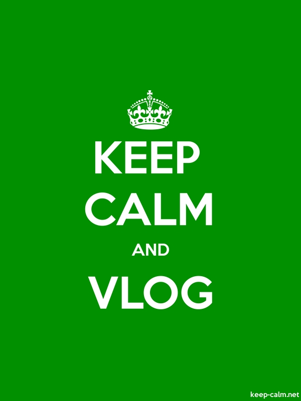 KEEP CALM AND VLOG - white/green - Default (600x800)