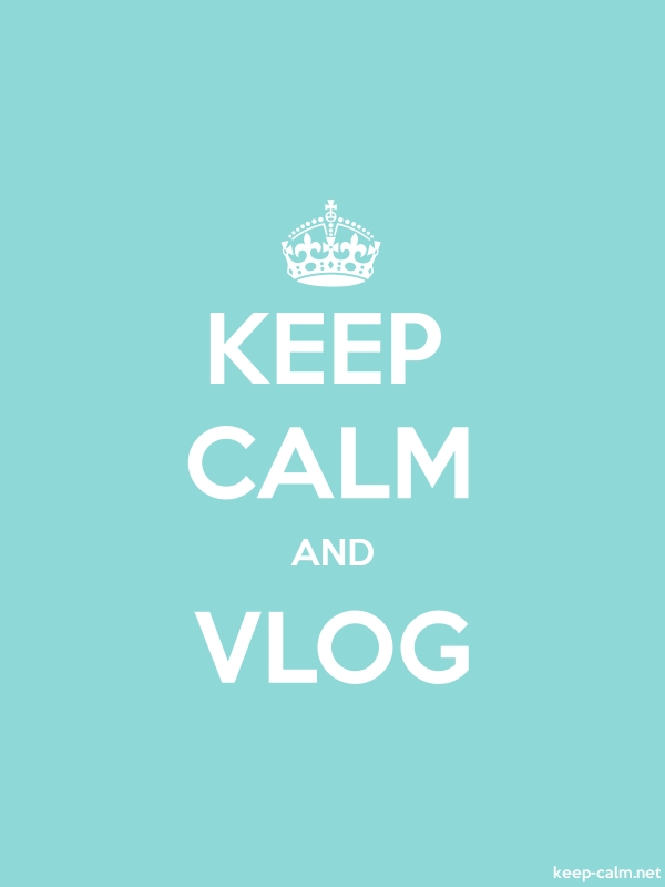 KEEP CALM AND VLOG - white/lightblue - Default (600x800)