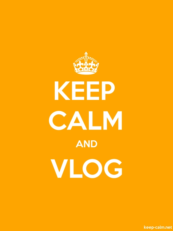 KEEP CALM AND VLOG - white/orange - Default (600x800)