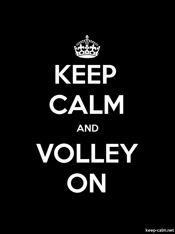 KEEP CALM AND VOLLEY ON - white/black - Default (600x800)