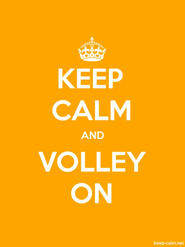 KEEP CALM AND VOLLEY ON - white/orange - Default (600x800)