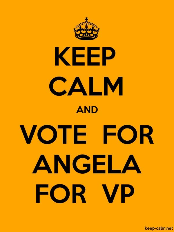 KEEP CALM AND VOTE  FOR ANGELA FOR  VP - black/orange - Default (600x800)