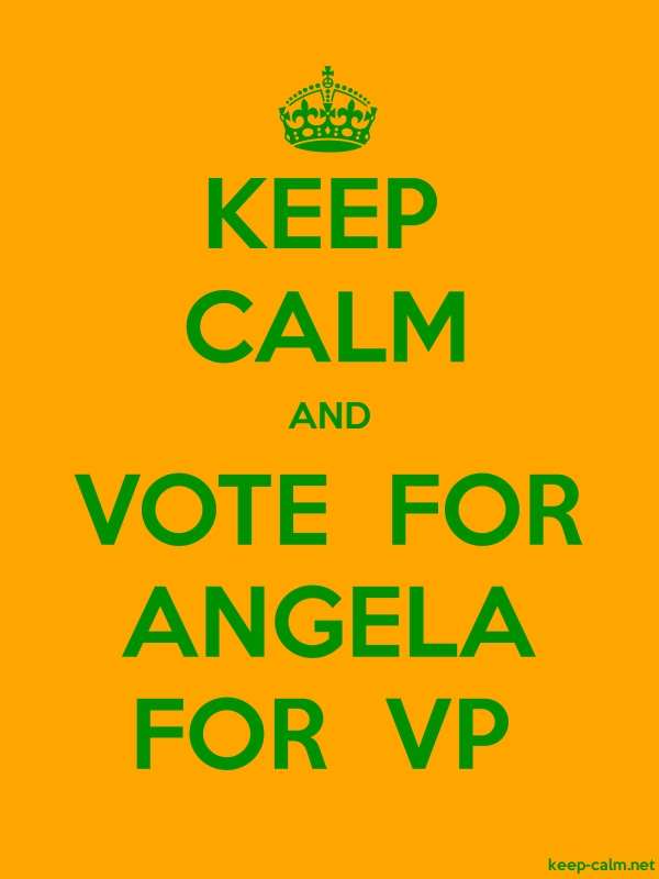 KEEP CALM AND VOTE  FOR ANGELA FOR  VP - green/orange - Default (600x800)