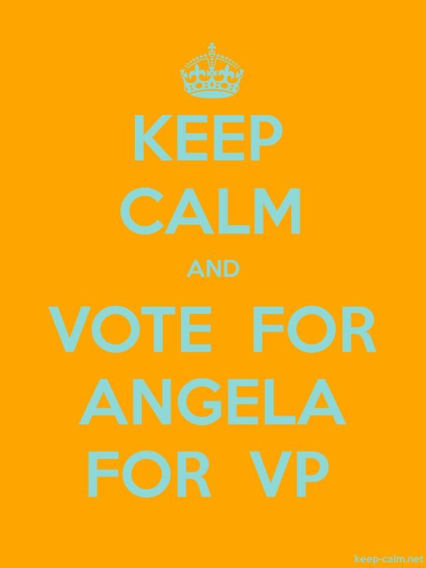 KEEP CALM AND VOTE  FOR ANGELA FOR  VP - lightblue/orange - Default (600x800)
