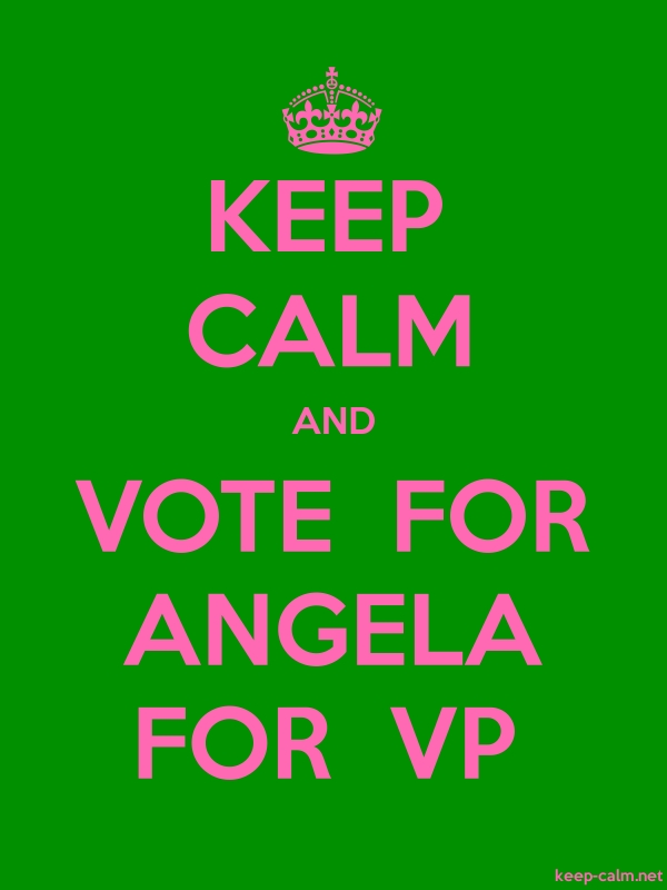 KEEP CALM AND VOTE  FOR ANGELA FOR  VP - pink/green - Default (600x800)