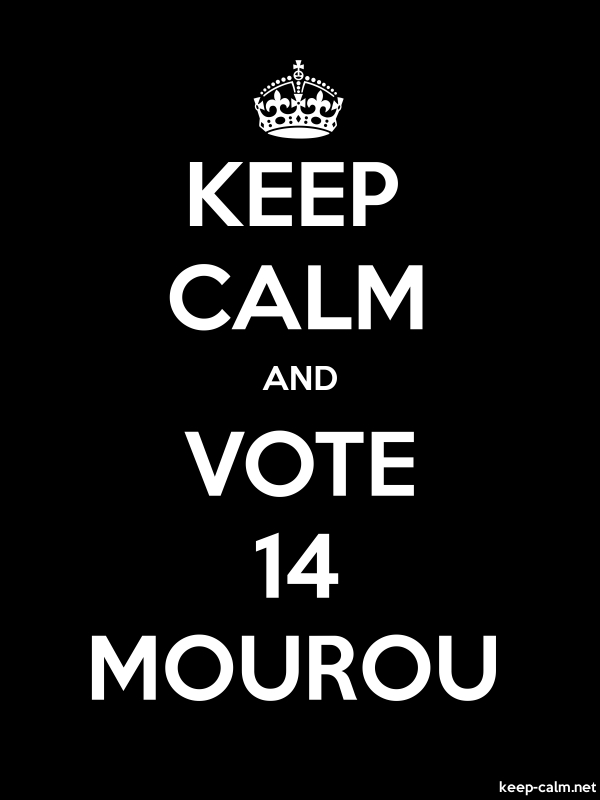 KEEP CALM AND VOTE 14 MOUROU - white/black - Default (600x800)