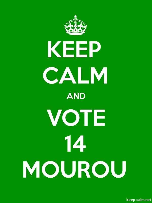 KEEP CALM AND VOTE 14 MOUROU - white/green - Default (600x800)