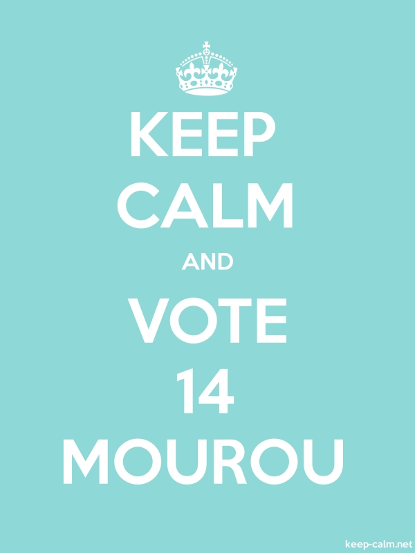KEEP CALM AND VOTE 14 MOUROU - white/lightblue - Default (600x800)