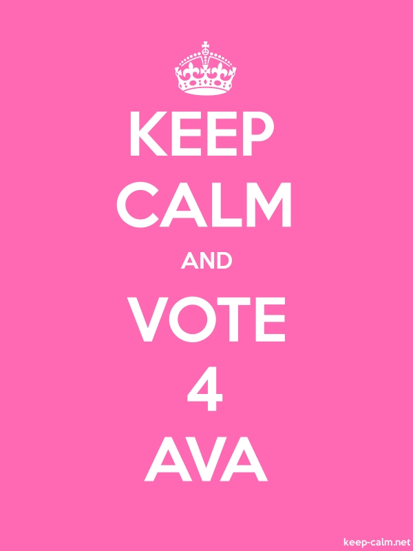 KEEP CALM AND VOTE 4 AVA - white/pink - Default (600x800)