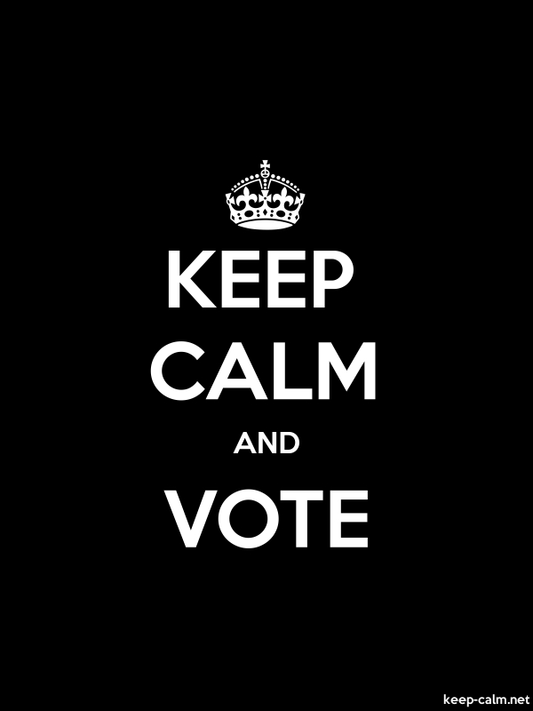 KEEP CALM AND VOTE - white/black - Default (600x800)