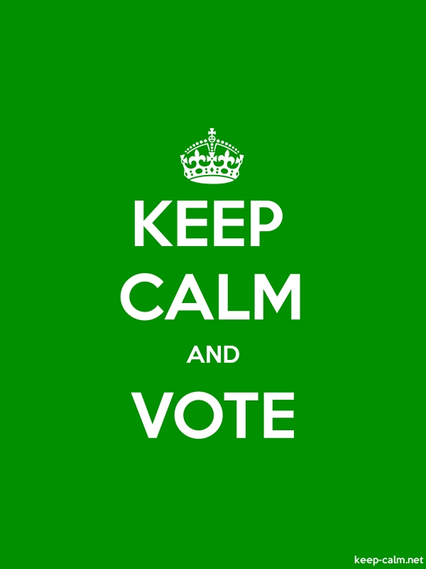 KEEP CALM AND VOTE - white/green - Default (600x800)