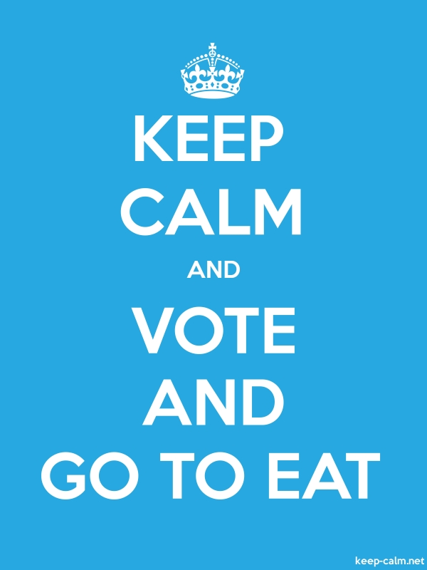 KEEP CALM AND VOTE AND GO TO EAT - white/blue - Default (600x800)