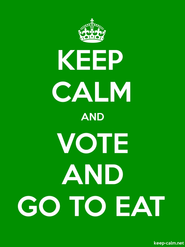 KEEP CALM AND VOTE AND GO TO EAT - white/green - Default (600x800)