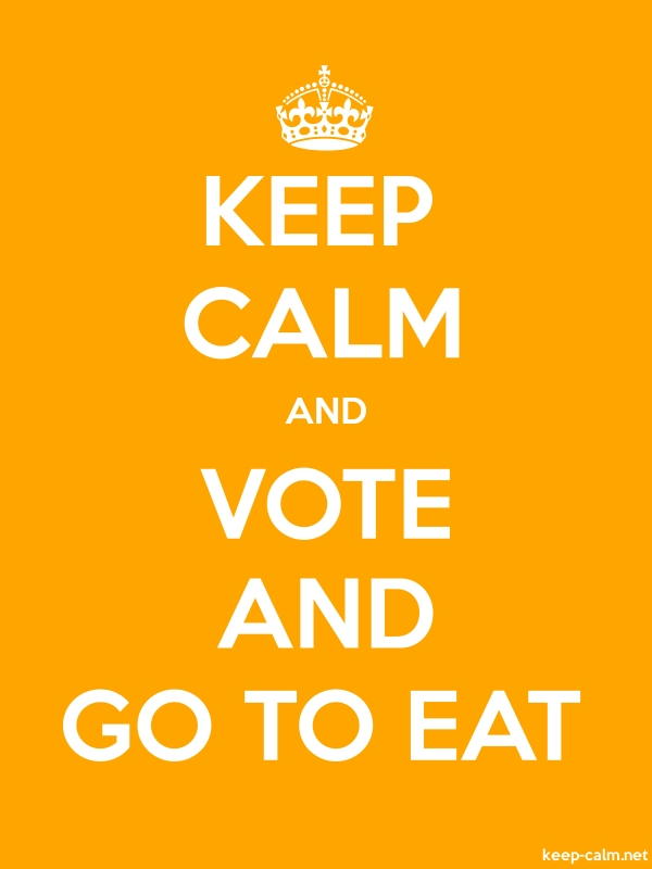 KEEP CALM AND VOTE AND GO TO EAT - white/orange - Default (600x800)