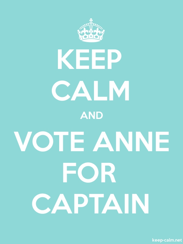 KEEP CALM AND VOTE ANNE FOR CAPTAIN - white/lightblue - Default (600x800)