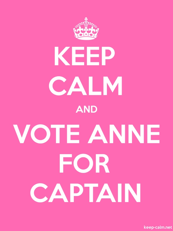 KEEP CALM AND VOTE ANNE FOR CAPTAIN - white/pink - Default (600x800)