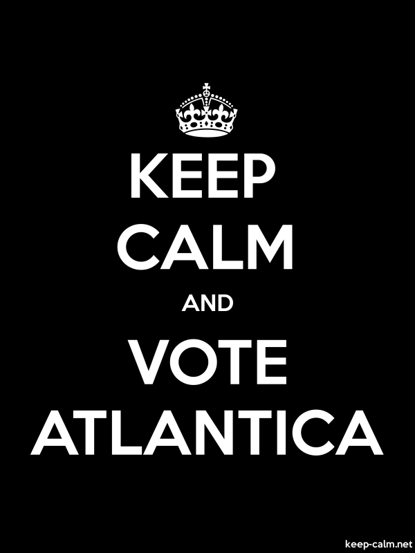 KEEP CALM AND VOTE ATLANTICA - white/black - Default (600x800)
