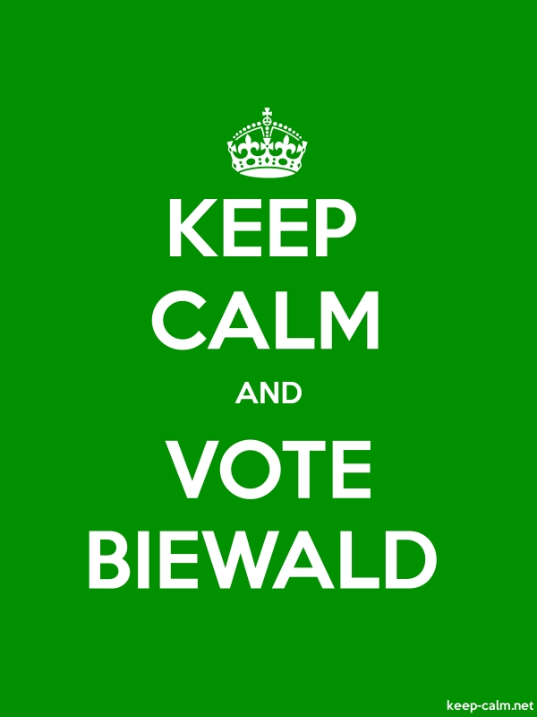 KEEP CALM AND VOTE BIEWALD - white/green - Default (600x800)