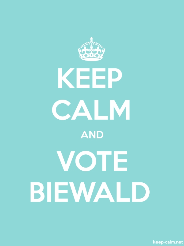 KEEP CALM AND VOTE BIEWALD - white/lightblue - Default (600x800)