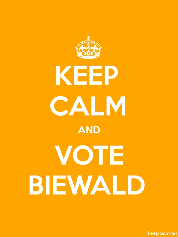 KEEP CALM AND VOTE BIEWALD - white/orange - Default (600x800)