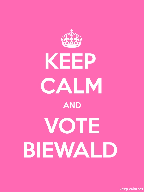 KEEP CALM AND VOTE BIEWALD - white/pink - Default (600x800)
