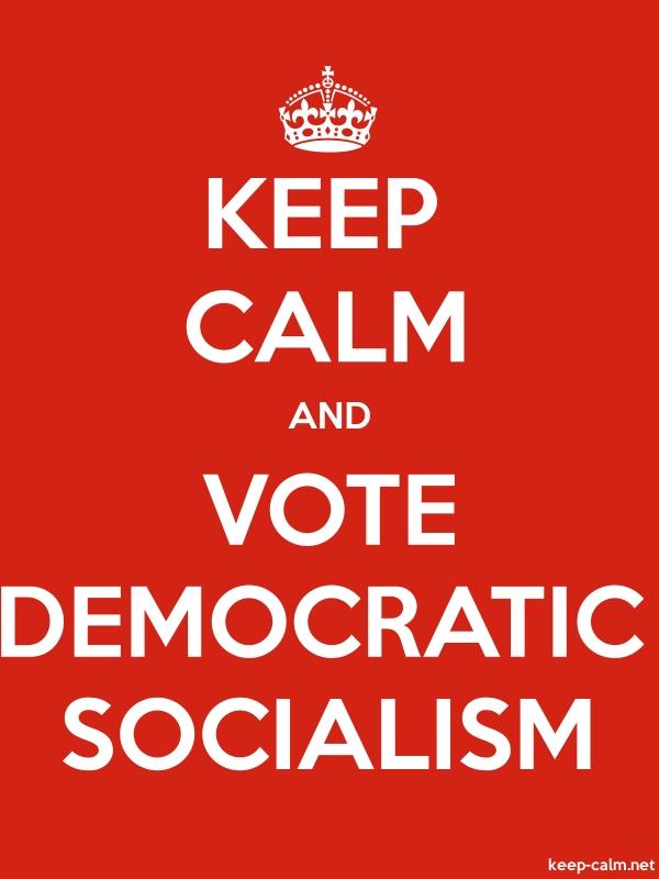 KEEP CALM AND VOTE DEMOCRATIC SOCIALISM - white/red - Default (600x800)