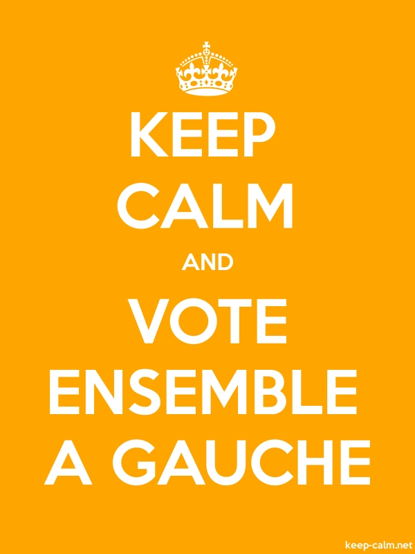 KEEP CALM AND VOTE ENSEMBLE A GAUCHE - white/orange - Default (600x800)