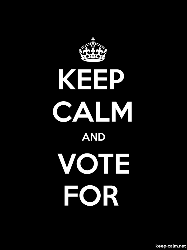 KEEP CALM AND VOTE FOR - white/black - Default (600x800)