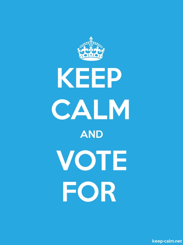 KEEP CALM AND VOTE FOR - white/blue - Default (600x800)