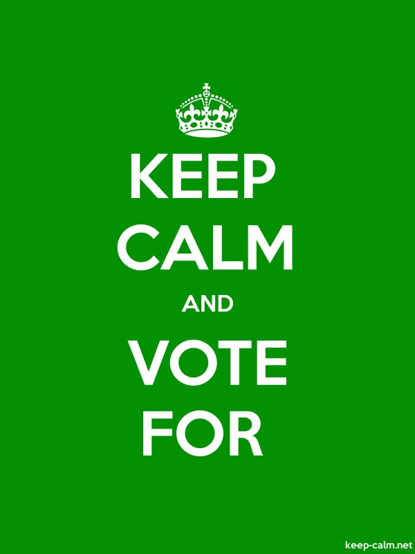 KEEP CALM AND VOTE FOR - white/green - Default (600x800)