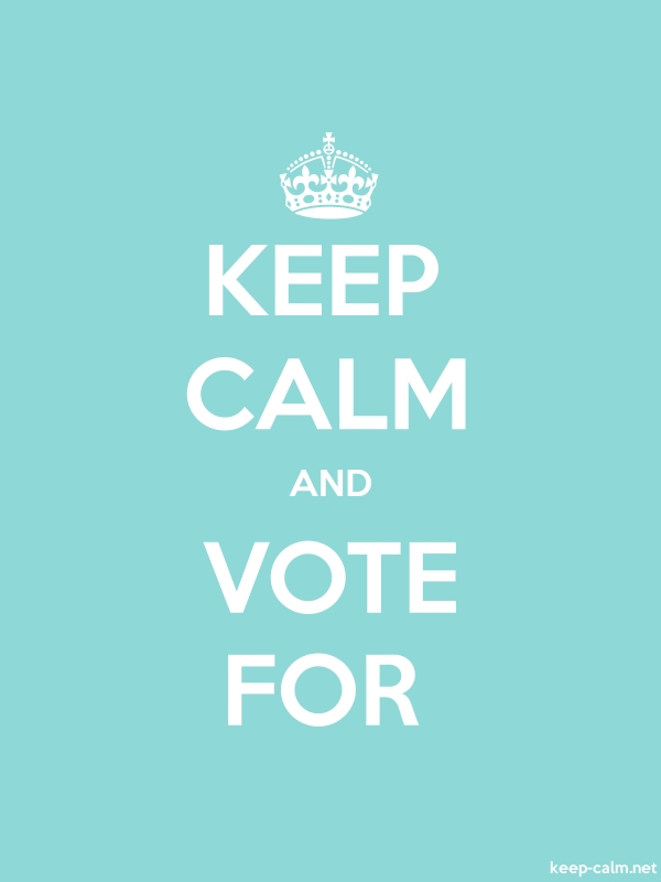 KEEP CALM AND VOTE FOR - white/lightblue - Default (600x800)