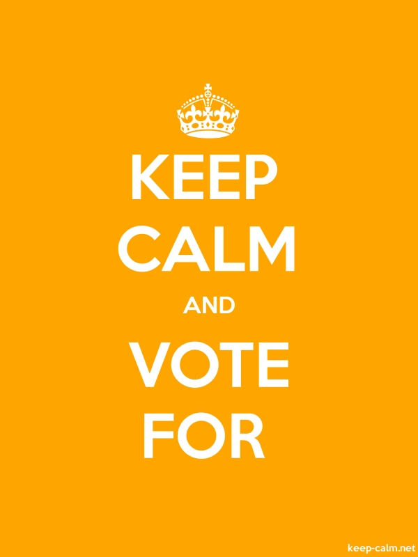 KEEP CALM AND VOTE FOR - white/orange - Default (600x800)