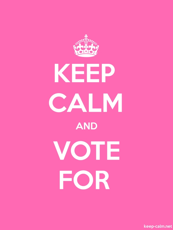 KEEP CALM AND VOTE FOR - white/pink - Default (600x800)