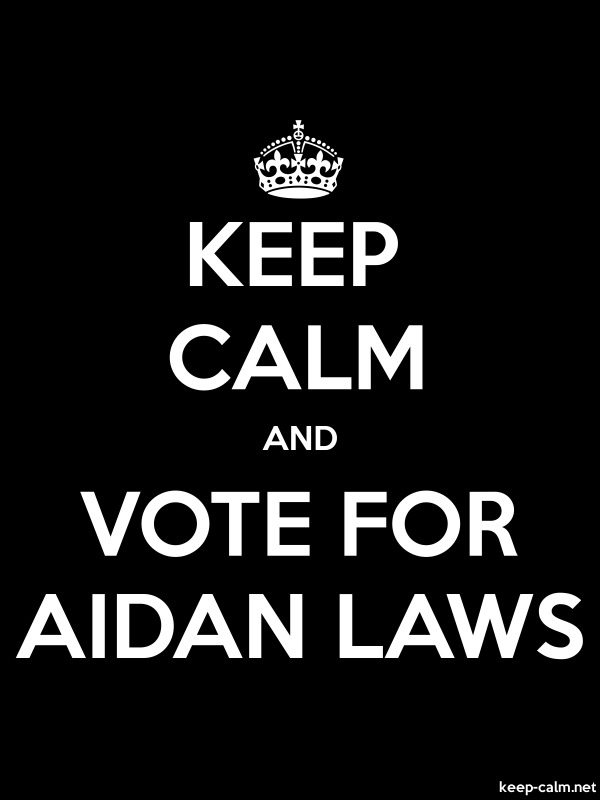 KEEP CALM AND VOTE FOR AIDAN LAWS - white/black - Default (600x800)