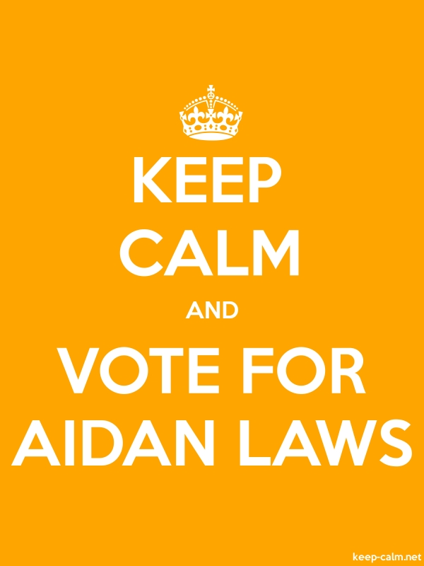 KEEP CALM AND VOTE FOR AIDAN LAWS - white/orange - Default (600x800)