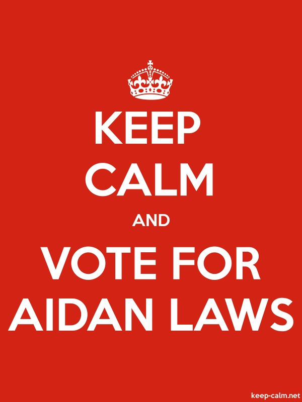 KEEP CALM AND VOTE FOR AIDAN LAWS - white/red - Default (600x800)
