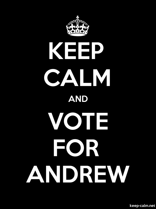 KEEP CALM AND VOTE FOR ANDREW - white/black - Default (600x800)