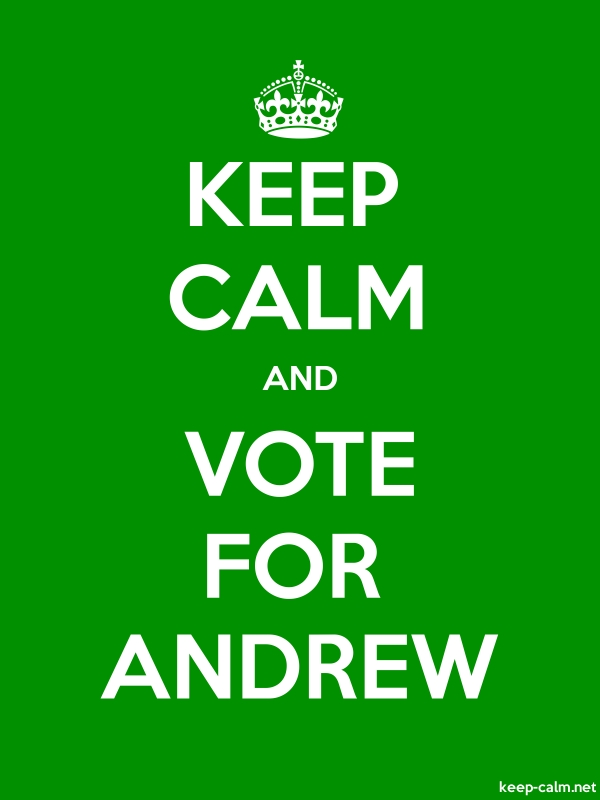 KEEP CALM AND VOTE FOR ANDREW - white/green - Default (600x800)