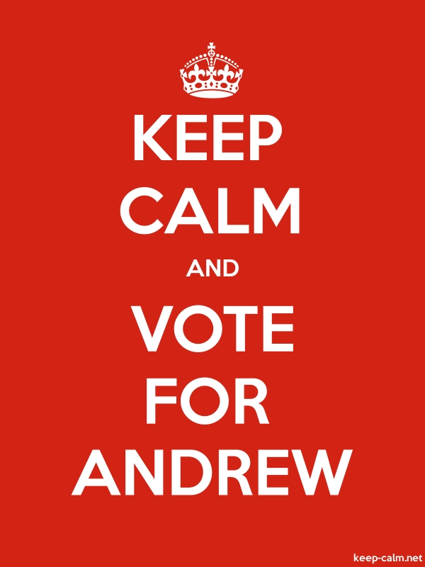 KEEP CALM AND VOTE FOR ANDREW - white/red - Default (600x800)
