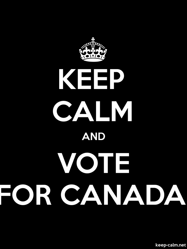 KEEP CALM AND VOTE FOR CANADA - white/black - Default (600x800)