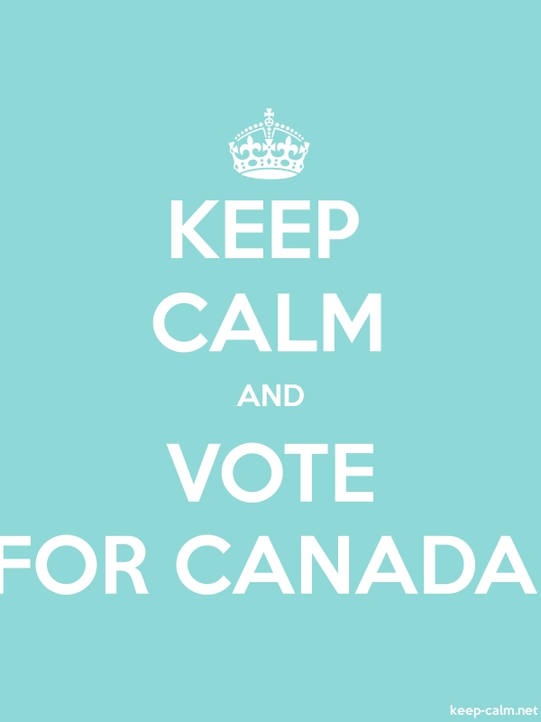 KEEP CALM AND VOTE FOR CANADA - white/lightblue - Default (600x800)