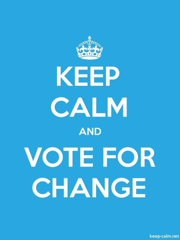KEEP CALM AND VOTE FOR CHANGE - white/blue - Default (600x800)