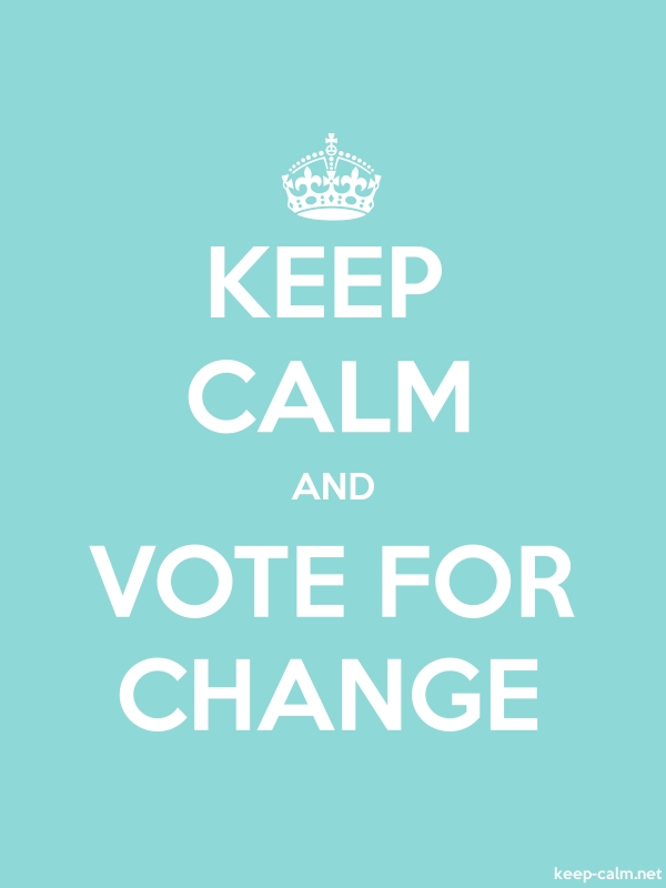 KEEP CALM AND VOTE FOR CHANGE - white/lightblue - Default (600x800)