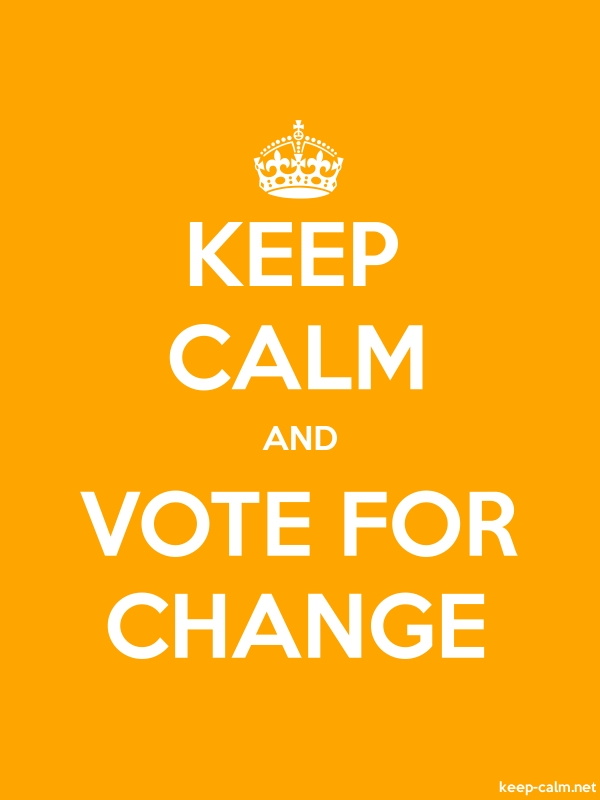 KEEP CALM AND VOTE FOR CHANGE - white/orange - Default (600x800)
