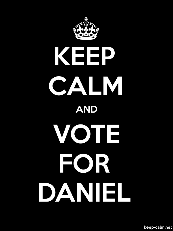 KEEP CALM AND VOTE FOR DANIEL - white/black - Default (600x800)